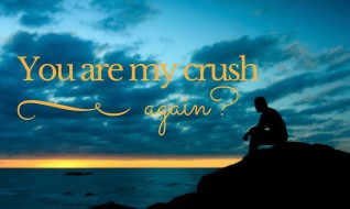 You are my crush, again..'s Diary
